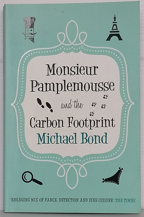 Monsieur Pampelmousse and the Carbon Footprint by Michael Bond