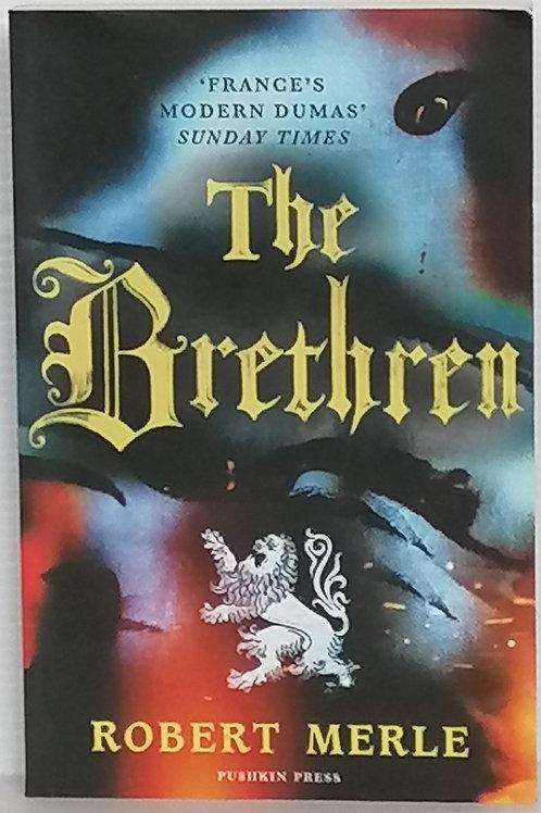 The Brethren by Robert Merle