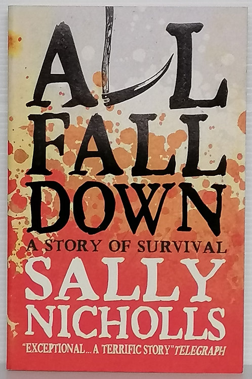 All Fall Down by Sally Nicholls
