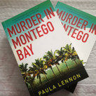 Murder in Montego Bay - Paula Lennon