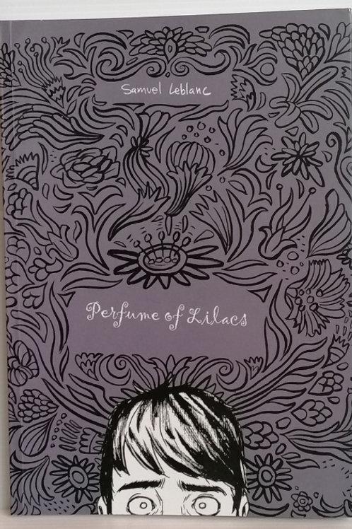 Perfume of Lilacs by Samuel LeBlanc