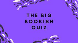 Big Bookish Quiz.png