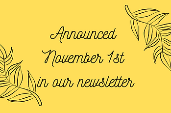 Announced November 1st in our newsletter