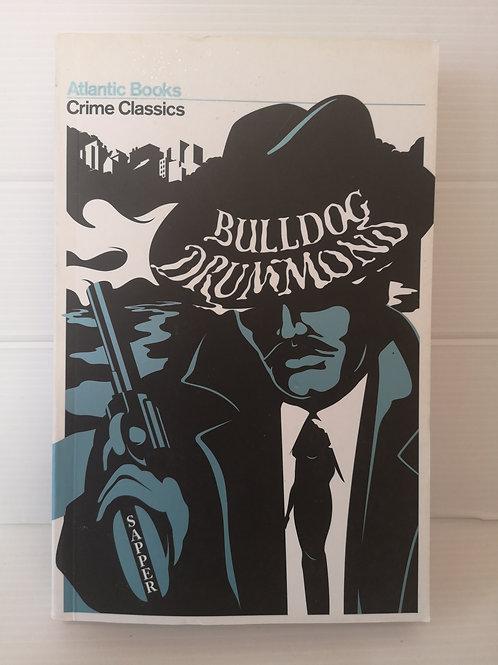 Bulldog Drummond by Sapper