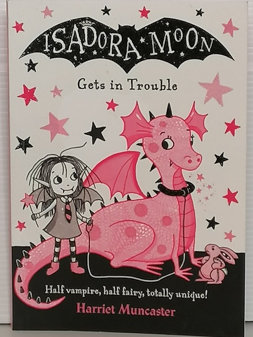 Isadora Moon Gets into Trouble