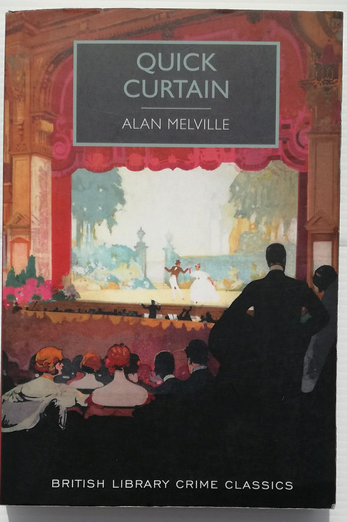 Quick Curtain by Alan Melville