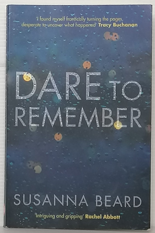 Dare to Remember by Susanna Beard