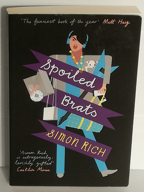 Spoiled Brats by Simon Rich
