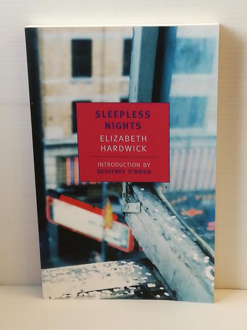 Sleepless Nights by Elizabeth Hardwick