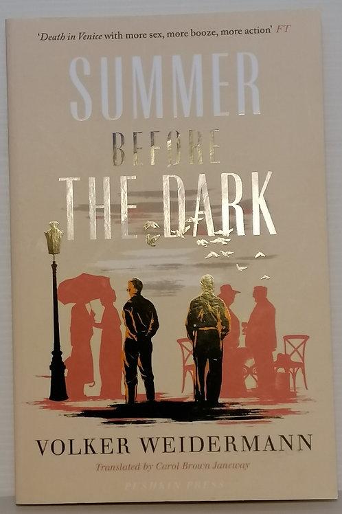 Summer Before the Dark by Volker Weidermann