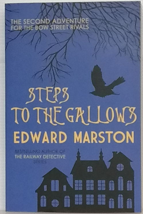 Steps to the Gallows by Edward Marston