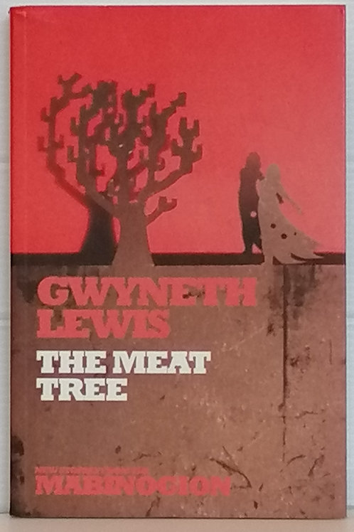 The Meat Tree by Gwyneth Lewis
