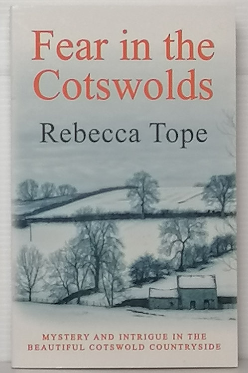 Fear in the Cotswolds by Rebecca Tope