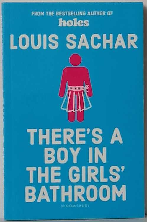 There's a Boy in the Girls Bathroom by Louis Sachar