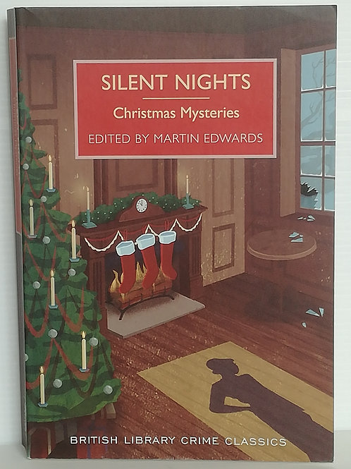 Silent Nights: Christmas Mysteries Edited by Martin Edwards