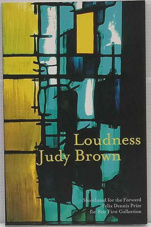 Loudness by Judy Brown