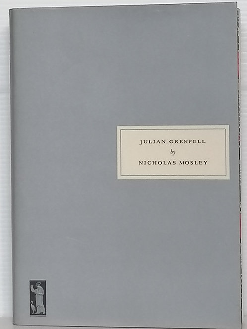 Julian Grenfell by Nicholas Mosley