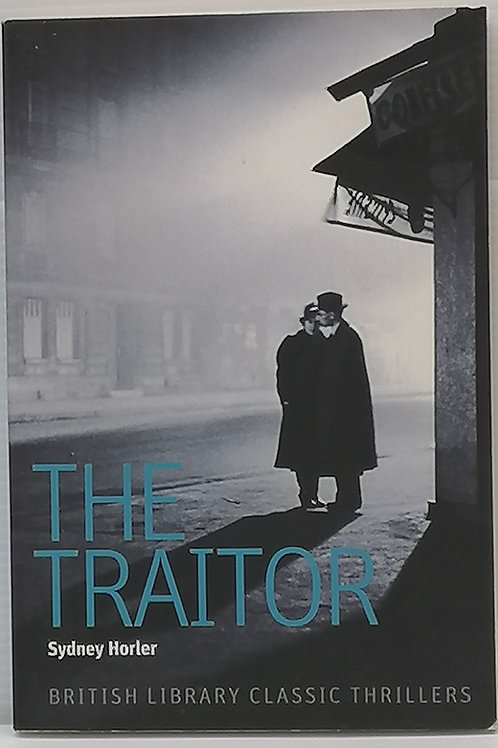 The Traitor by Sydney Horler