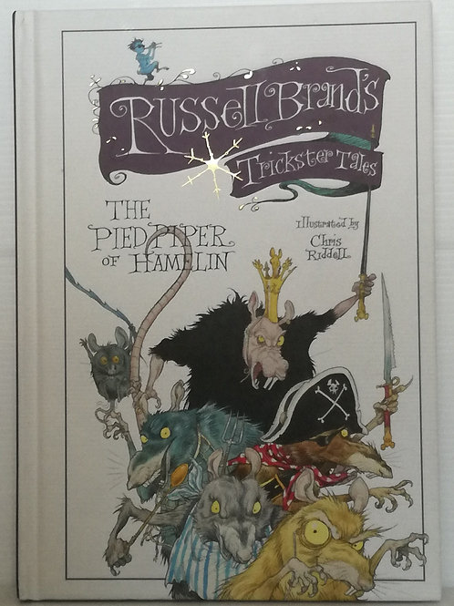 The Pied Piper of Hamelin by Russell Brand & Chris Riddell (Trickster Tales)