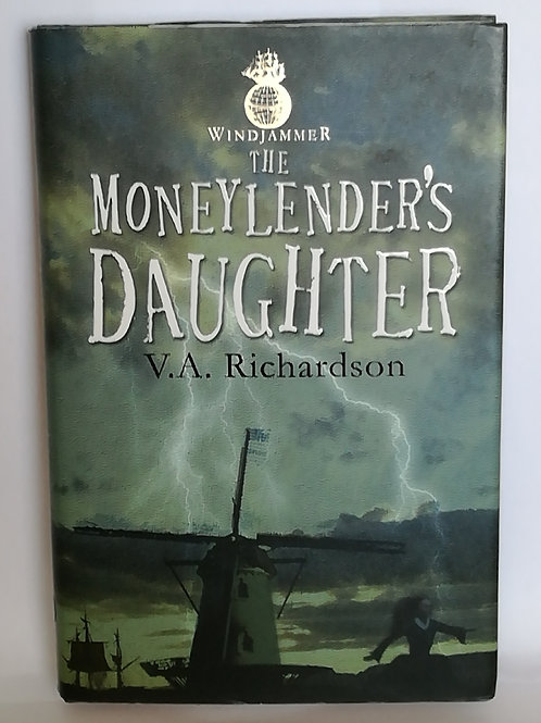 The Moneylender's Daughter by V.A Richardson