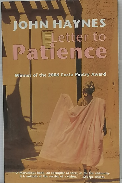 Letter to Patience by John Haynes