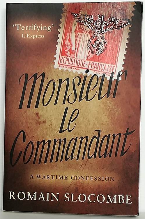 Monsieur le Commandant by Romain Slocombe