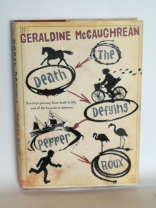 The Death Defying Pepper Roux by Geraldine McCaughrean