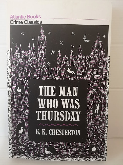 The Man who was Thursday by G.K Chesterton