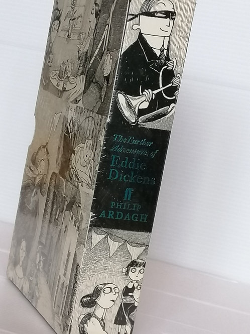 The Further Adventures of Eddie Dickens by Phillip Ardagh