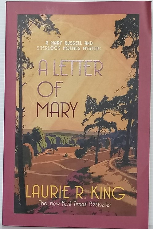 A Letter of Mary by Laurie R King