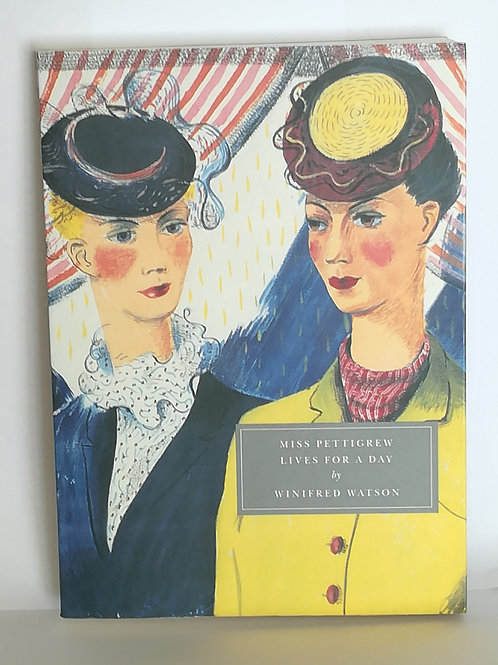 Persephone Classics: Miss Pettigrew Lives for a Day by Winifred Watson