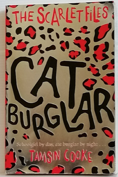 Cat Burglar (The Scarlet Files#1) by Tamsin Cooke