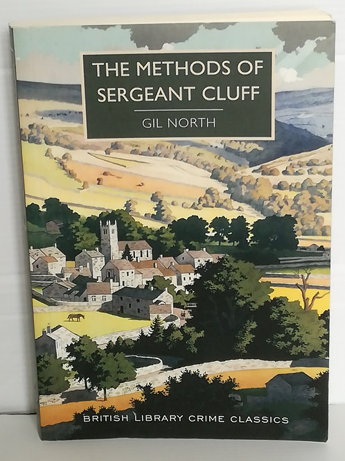 The Methods of Sergeant Cluff by Gil North