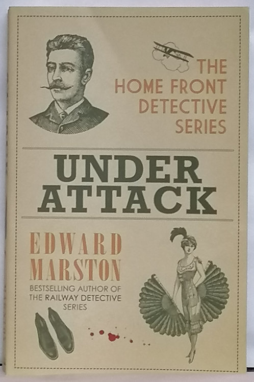 Under Attack by Edward Marston