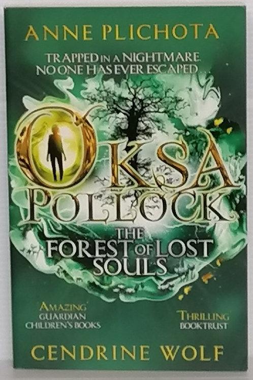 Oksa Pollock: The Forest of Lost Souls by Anne Plichota