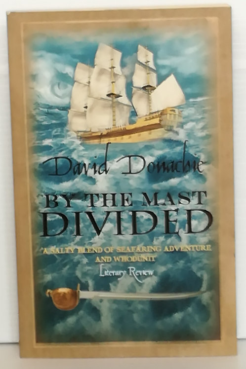 By the Mast Divided by David Donachie