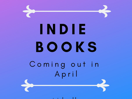 Indie Books Coming out in April