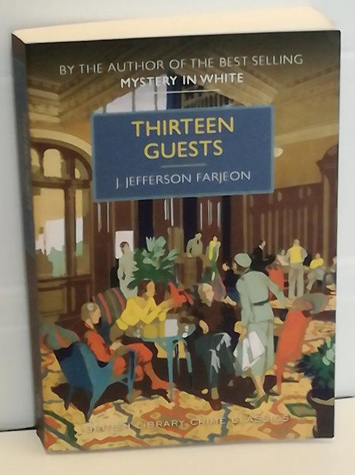 Thirteen Guests by J Jefferson Farjeon