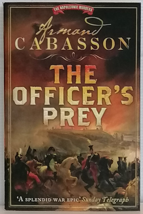 The Officer's Prey by Armand Cabasson