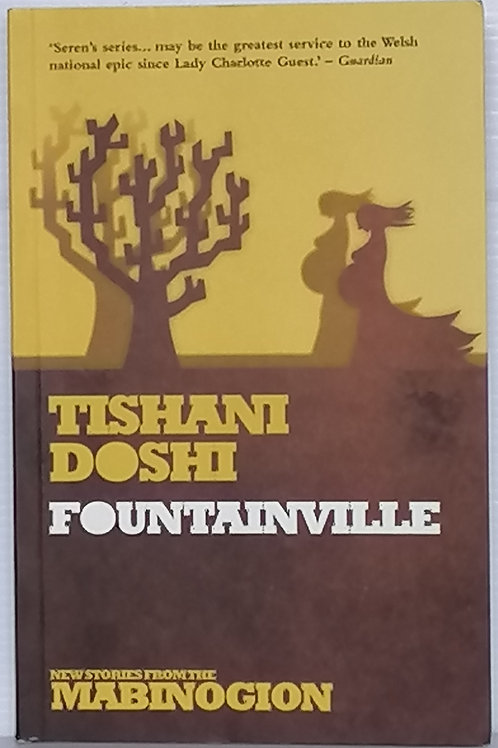 Fountainville by Tishani Doshi