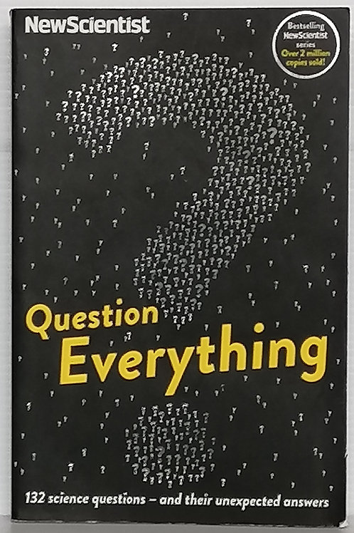 Question Everything by Mick O'Hare
