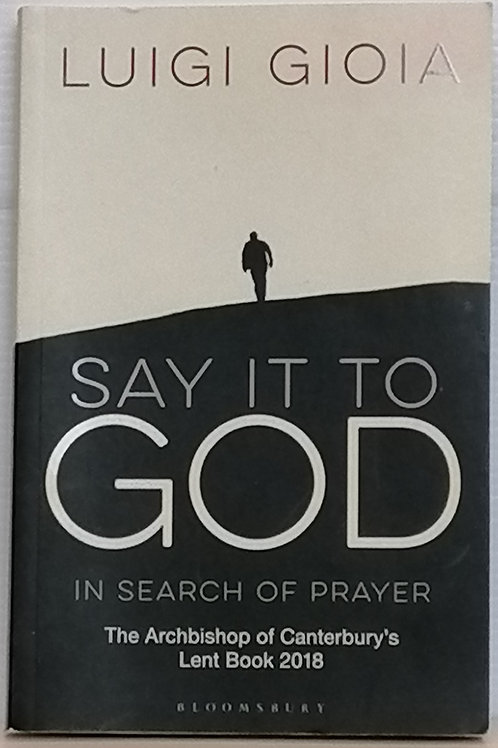 Say it to God by Luigi Goia