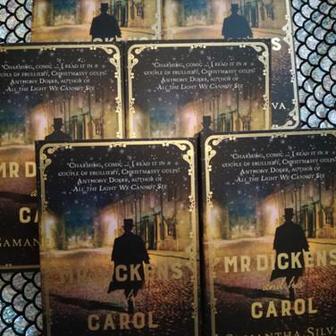Mr Dickens and his Carol - Samantha Silva