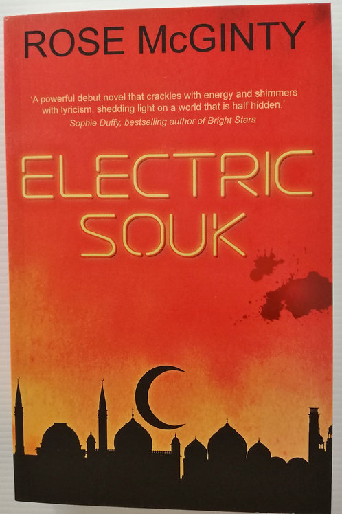 Electric Souk by Rose McGinty