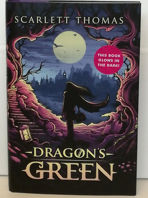 Dragon's Green by Scarlett Thomas (Signed)
