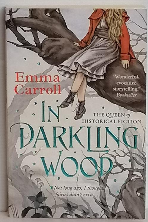 In Darkling Wood by Emma Carroll