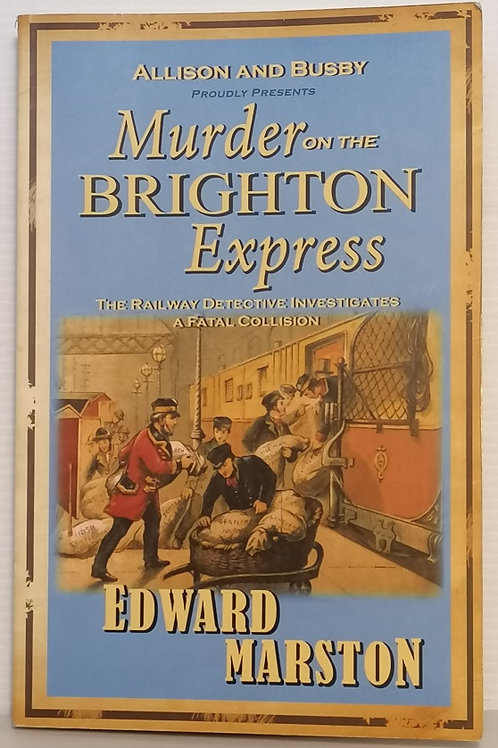 Murder on the Brighton Express by Edward Marston