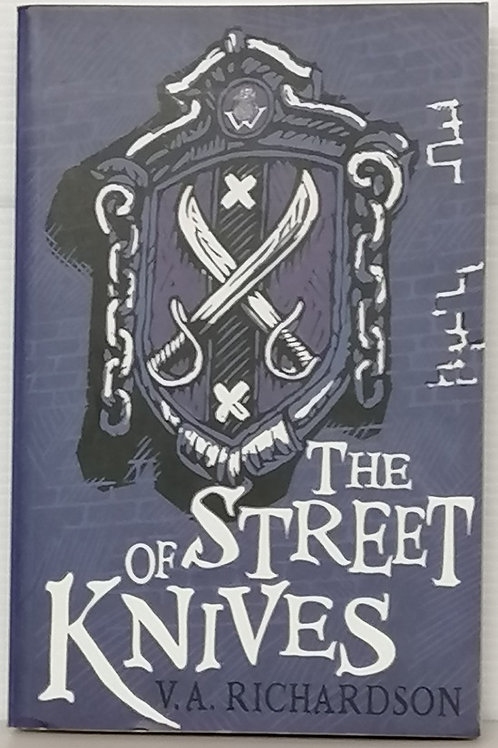 The Street of Knives (Windjammer III) by V.A Richardson