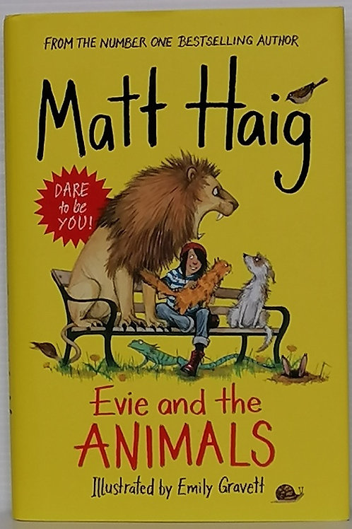 Evie and the Animals by Matt Haig