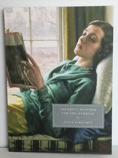 Cheerful Weather for the Wedding by Julia Strachey (Persephone #38)